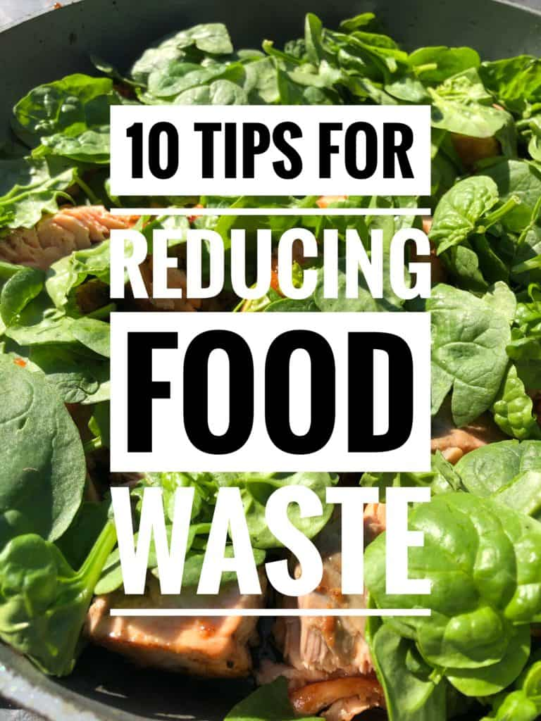 top 10 tips for reducing food waste over image food