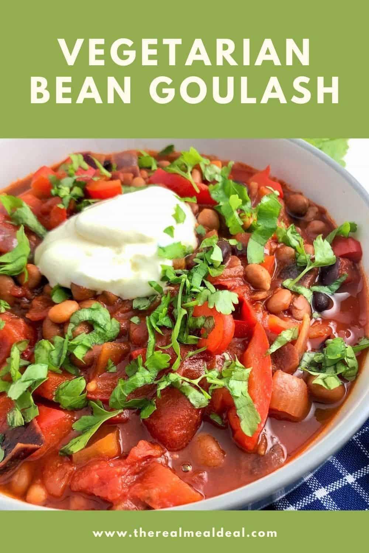 Vegetarian bean goulash pinterest image